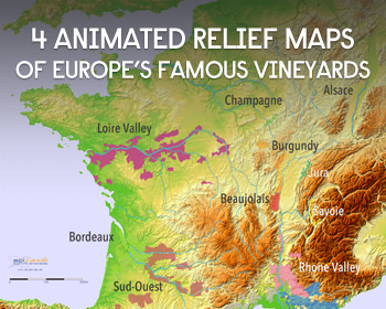 4 Animated Relief Maps Reveal The Famous Wine Regions Of Europe