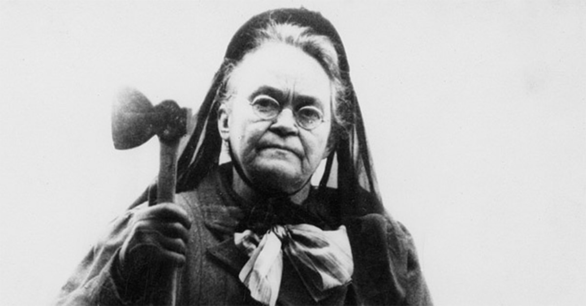 The Story of Carrie Nation: The Infamous Ax-Wielding Prohibitionist