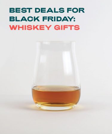 5 Of Our Best Black Friday Weekend Deals For Whiskey Lovers (2019)