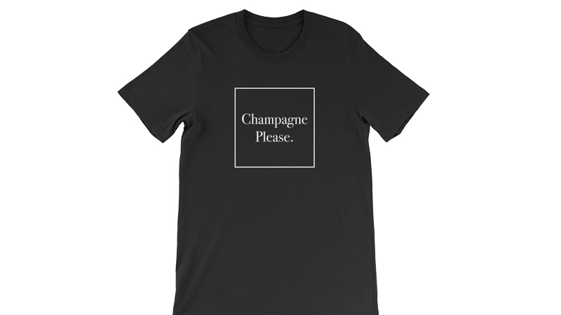 Best Champagne Please T-Shirt