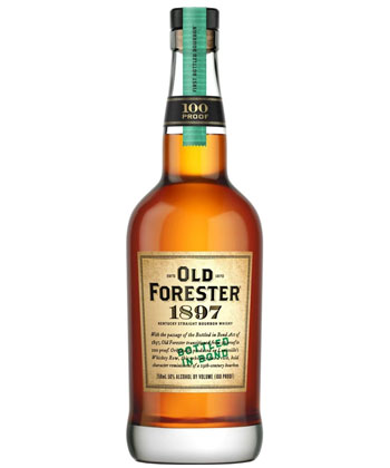 Old Forester 1897 is one of the best bottled in bond bourbons according to bartenders