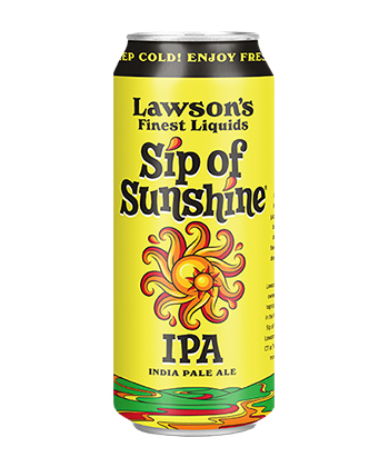 Lawson's Finest Liquids Sip of Sunshine is one of the Most Important IPAs Right Now (2020)