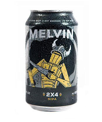 Melvin's 2x4 is one of the best craft beers.
