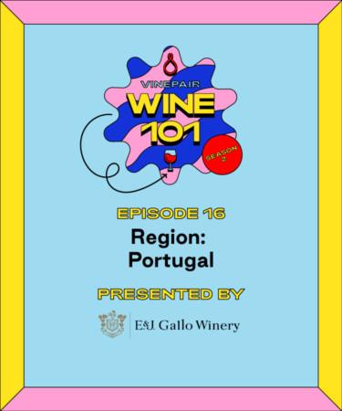 Wine 101: Portugal