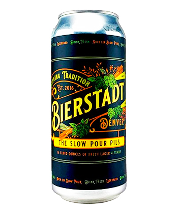 Bierstadt Lagerhaus Slow Pour Pils is one of the best pilsners ranked by brewers.